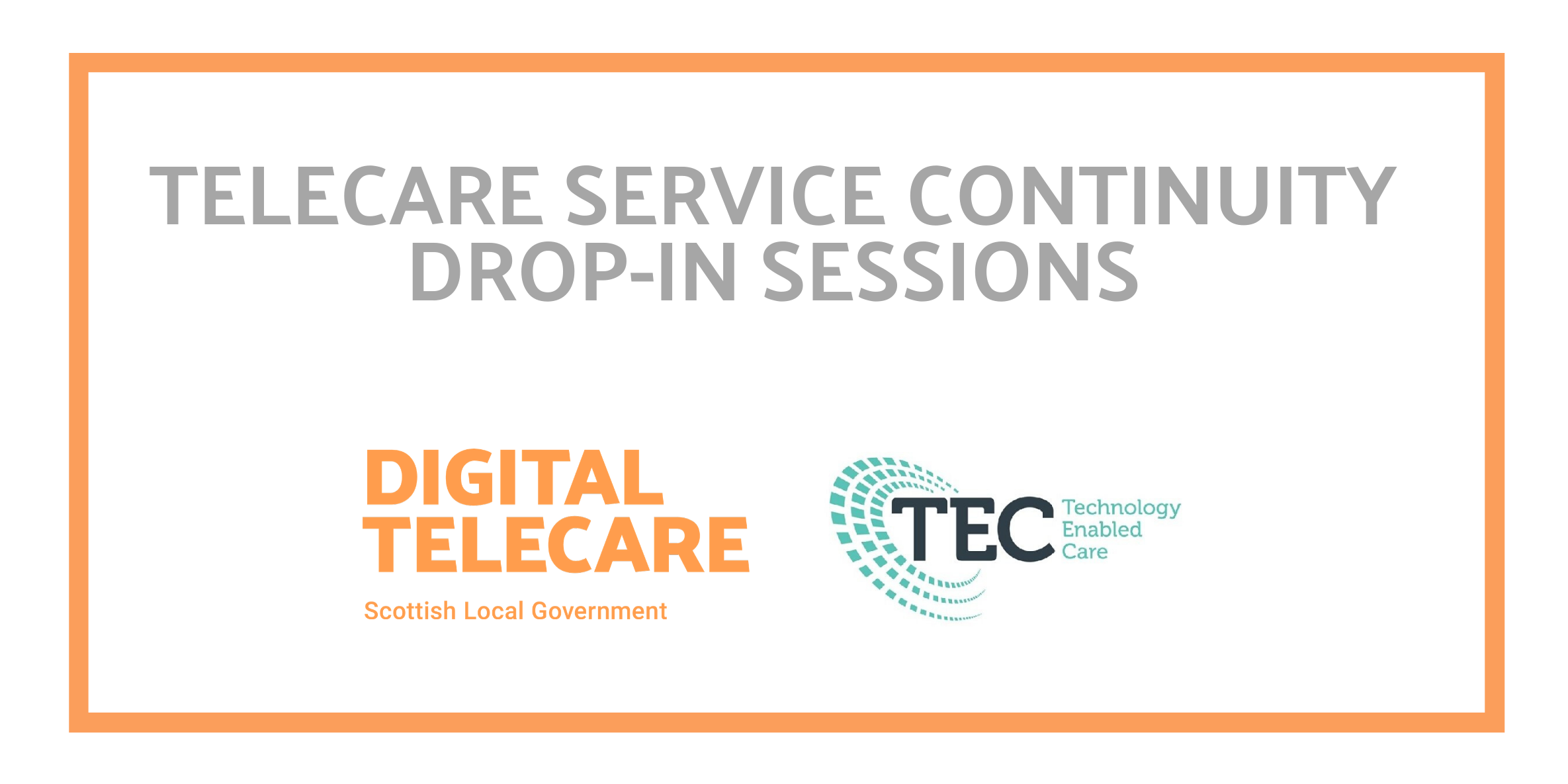 DROP IN SESSIONS: SERVICE CONTINUITY
