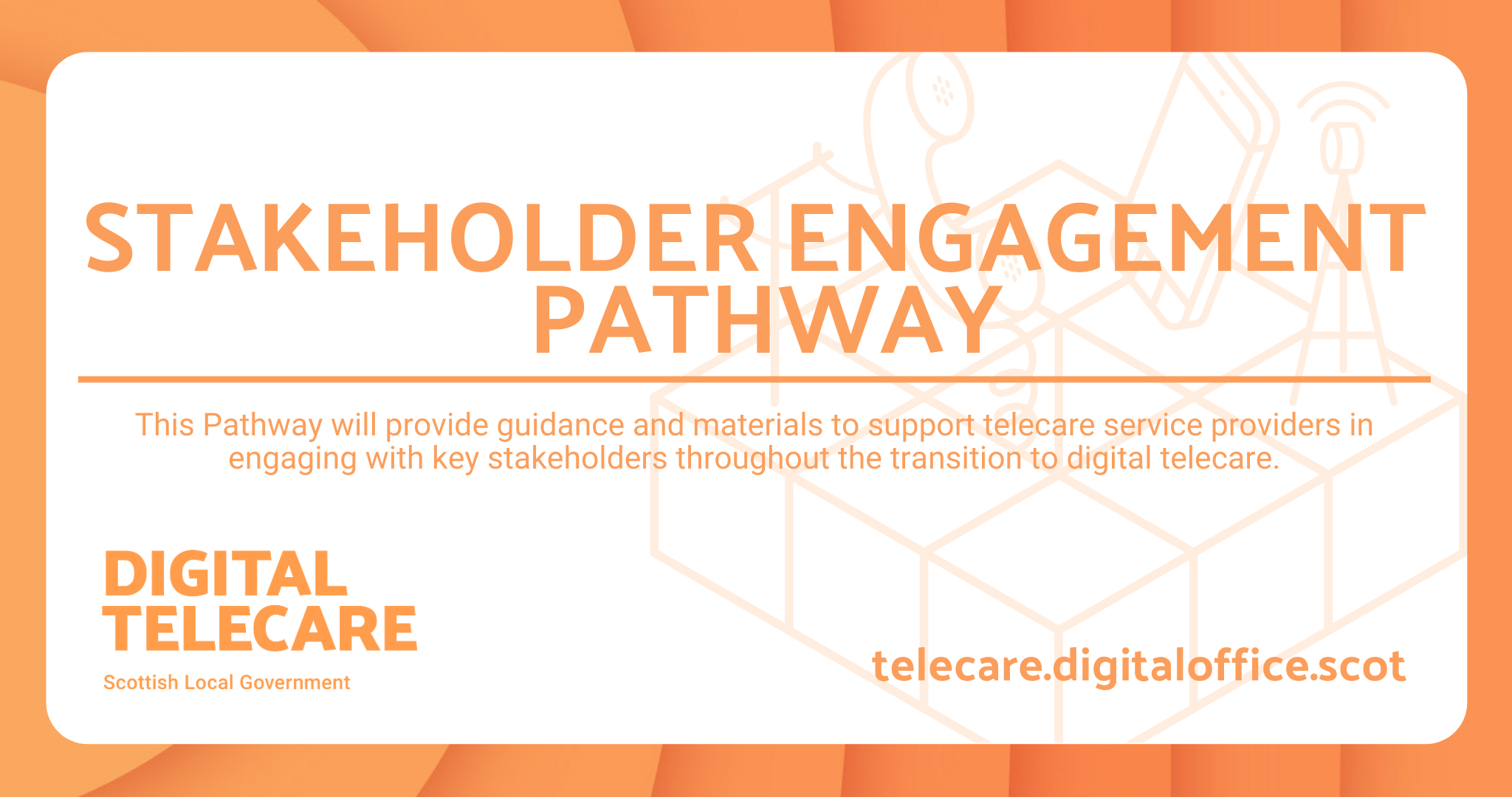 LAUNCH: STAKEHOLDER ENGAGEMENT PATHWAY